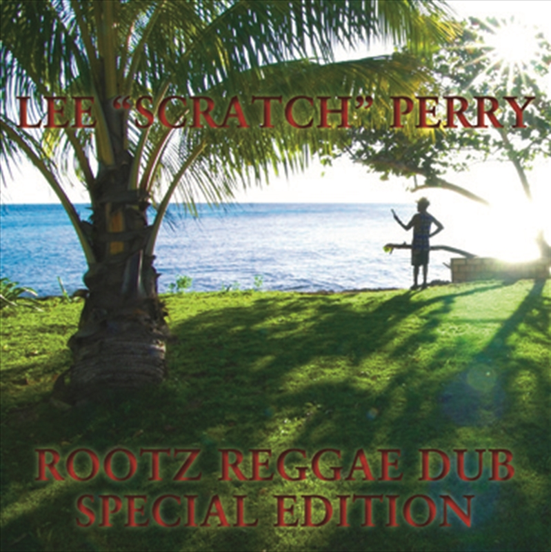 Buy Lee Scratch Perry Rootz Reggae Dub Special Edition