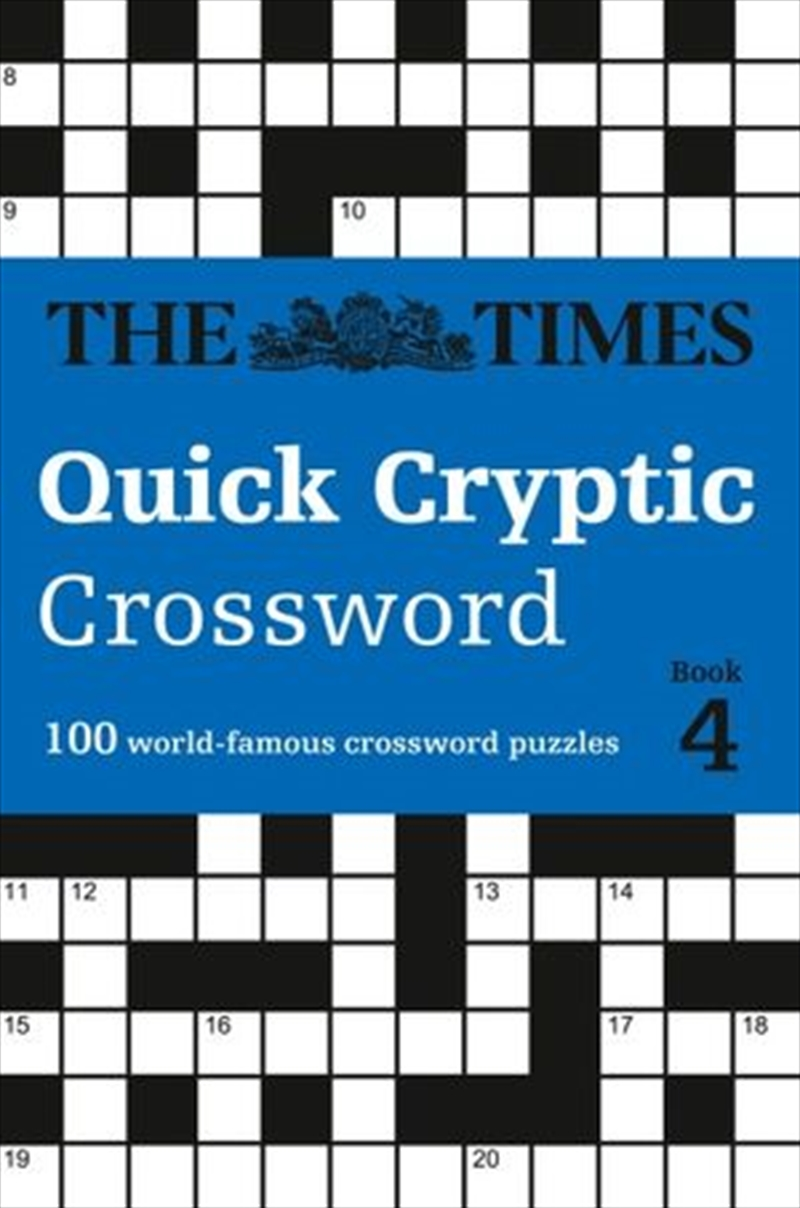 Times Quick Cryptic Crossword Book 4 - 100 World-Famous Crossword Puzzles | Paperback Book