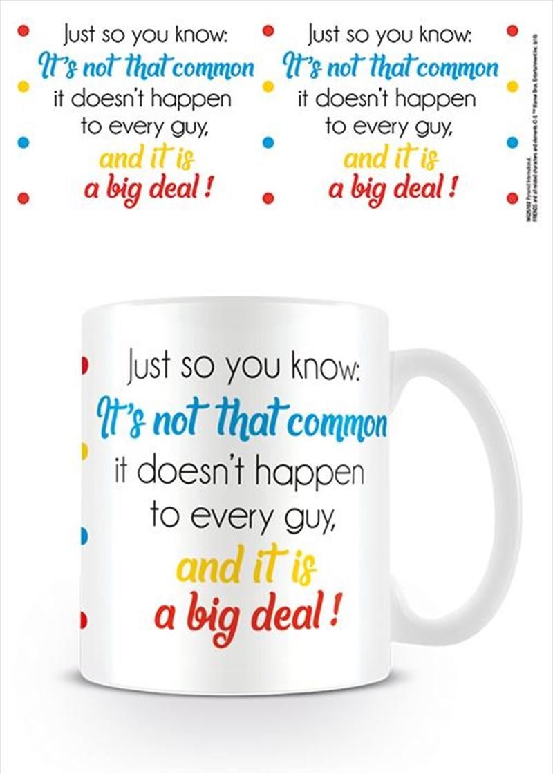 Friends - Big Deal   Merchandise