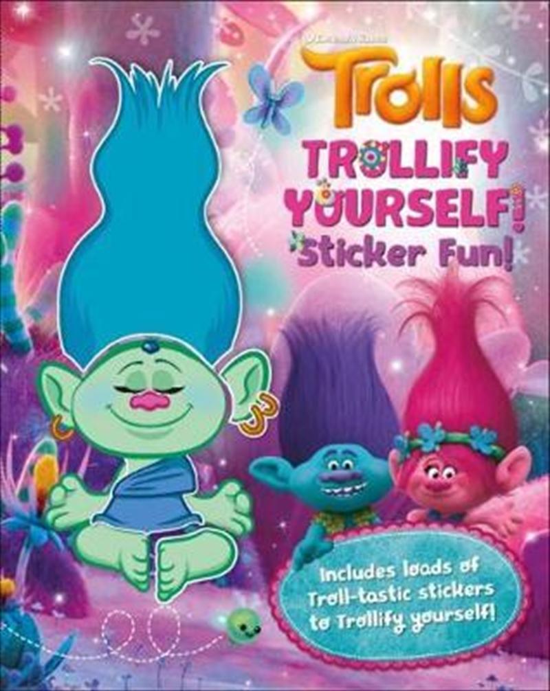 Trolls Trollify Yourself: Sticker Fun   Paperback Book