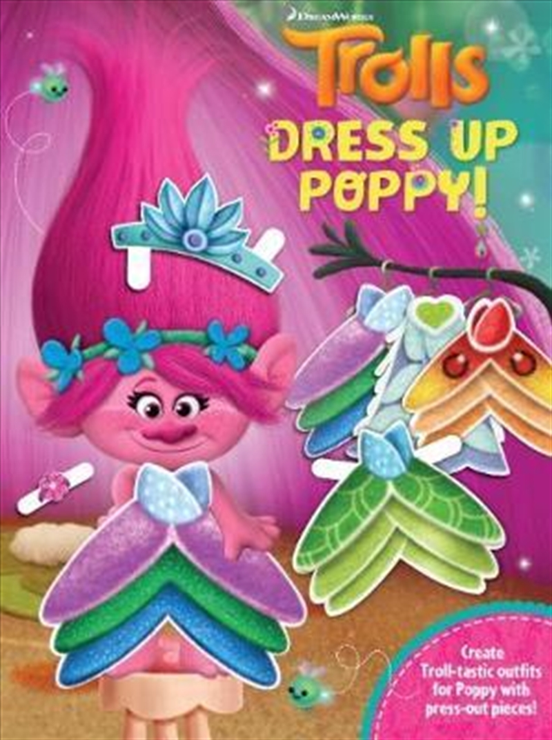 Trolls Dress Up Poppy | Paperback Book