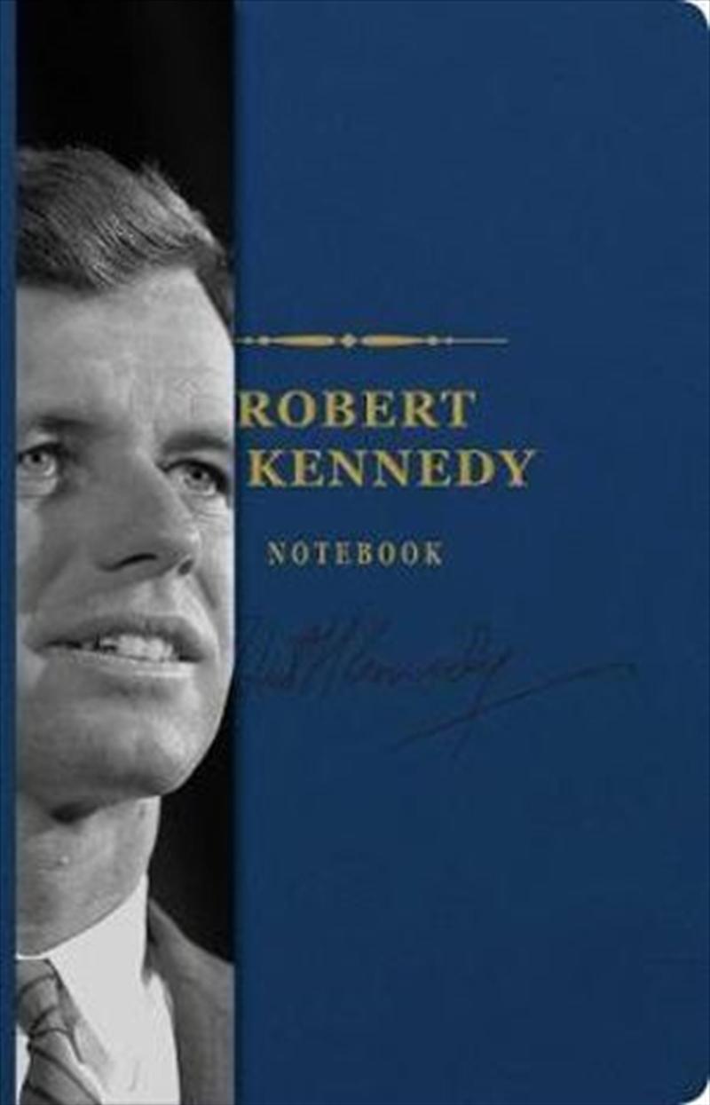 Robert F. Kennedy Signature Notebook - The Signature Notebook Series   Merchandise