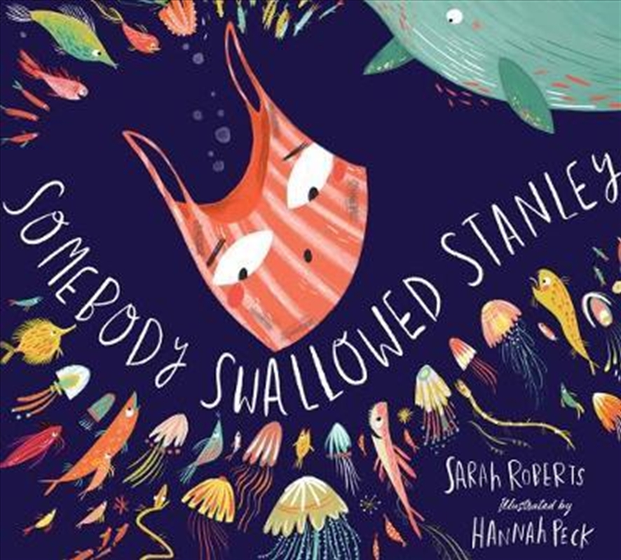 Somebody Swallowed Stanley | Paperback Book