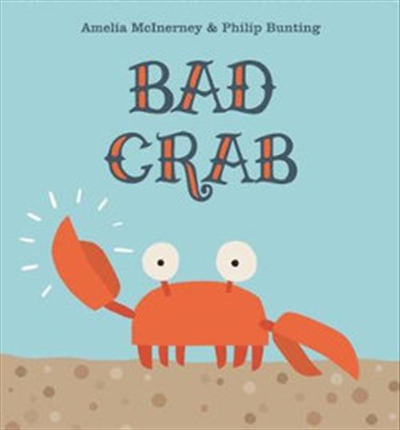 Bad Crab   Hardback Book