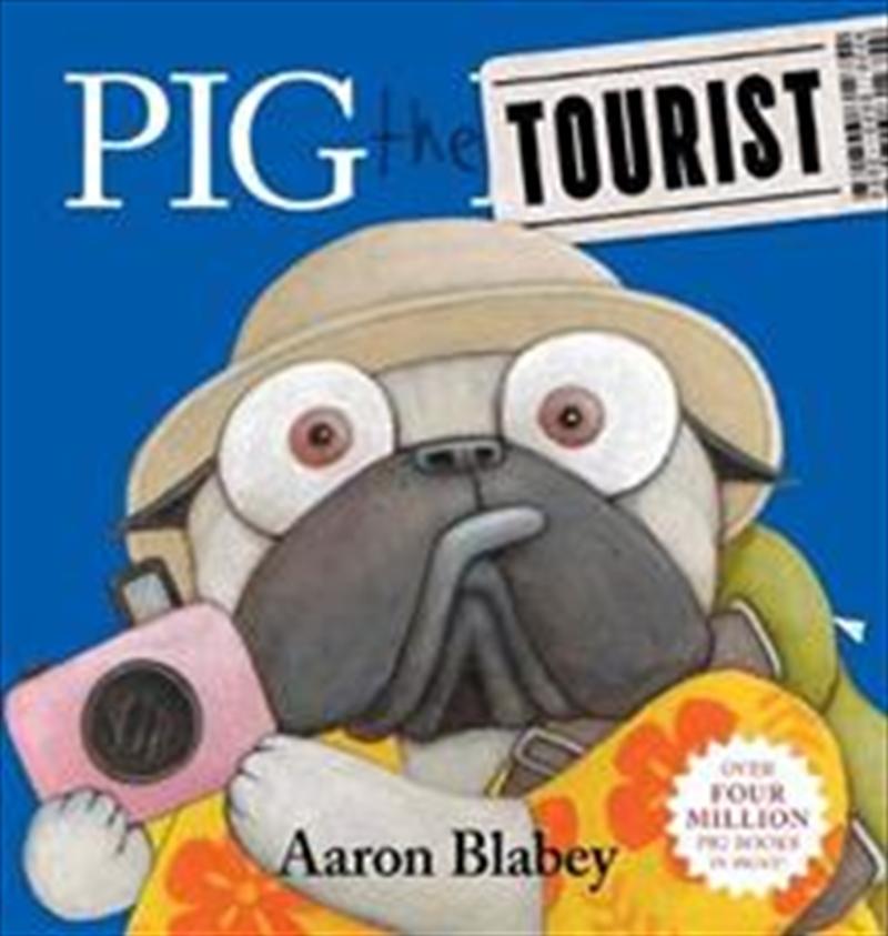 Pig The Tourist | Hardback Book