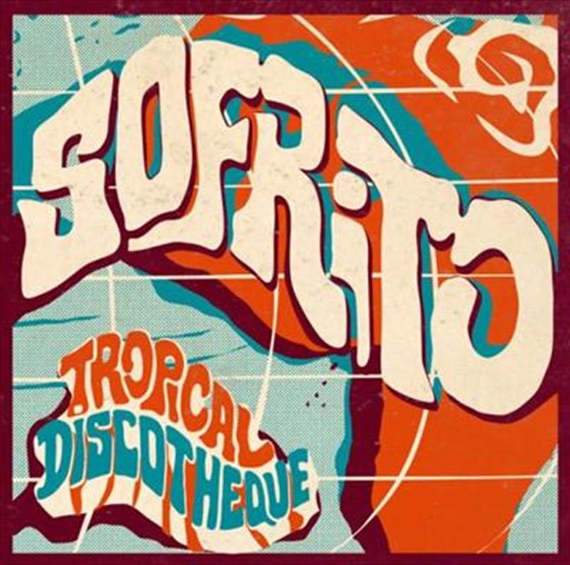 Sofrito - Tropical Discotheque | Vinyl