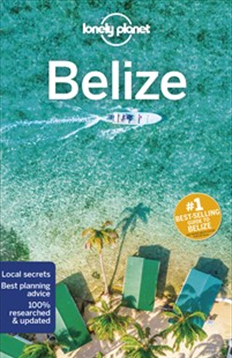 Lonely Planet Travel Guide - Belize 7 | Paperback Book