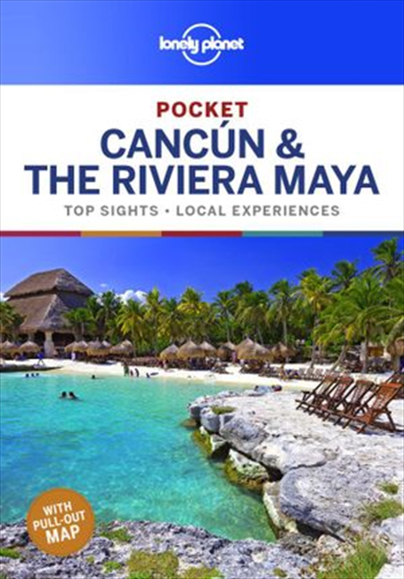 Lonely Planet Travel Guide - Pocket Cancun And Riviera Maya | Paperback Book