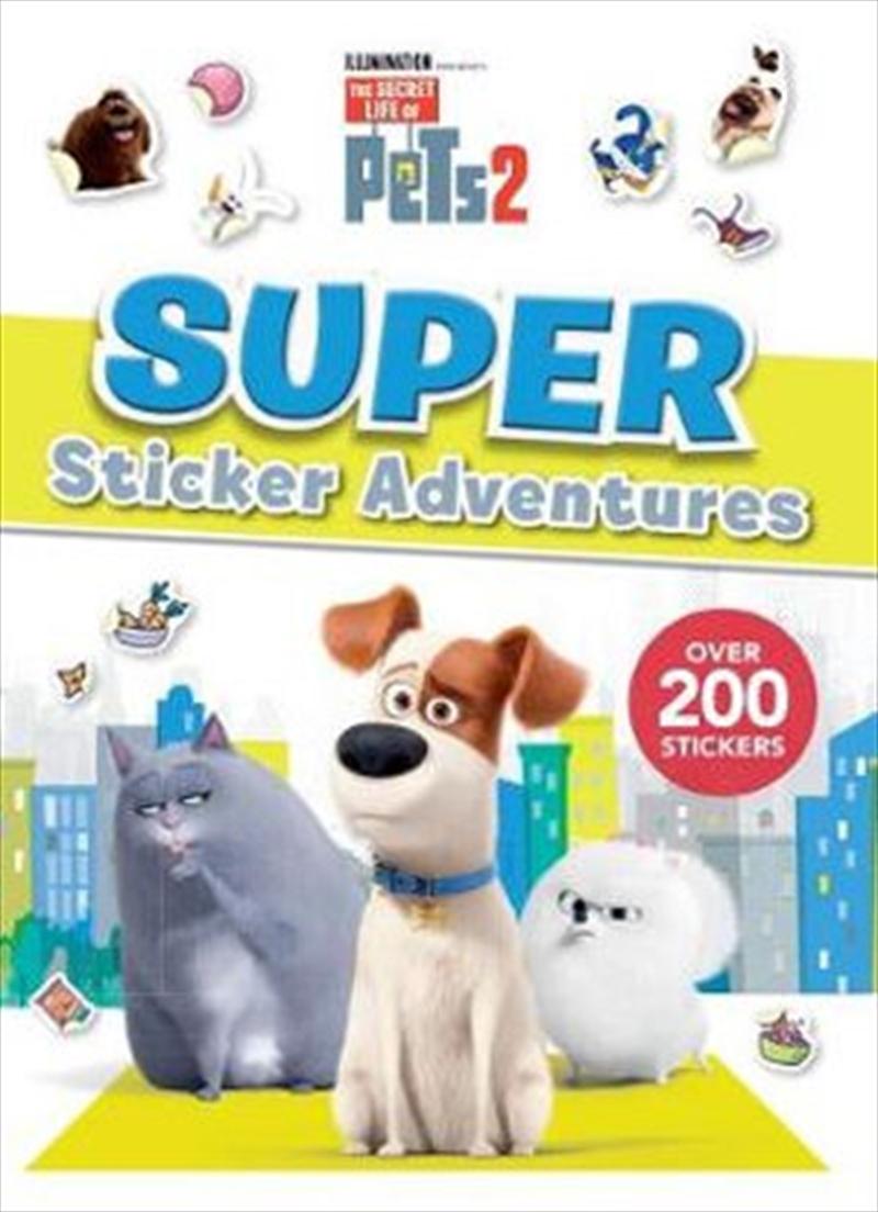 Secret Life Of Pets #2: Super Sticker Adventures   Paperback Book