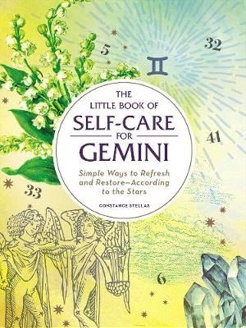 Self Care For Gemini - Simple Ways to Refresh and Restore-According to the Stars | Hardback Book