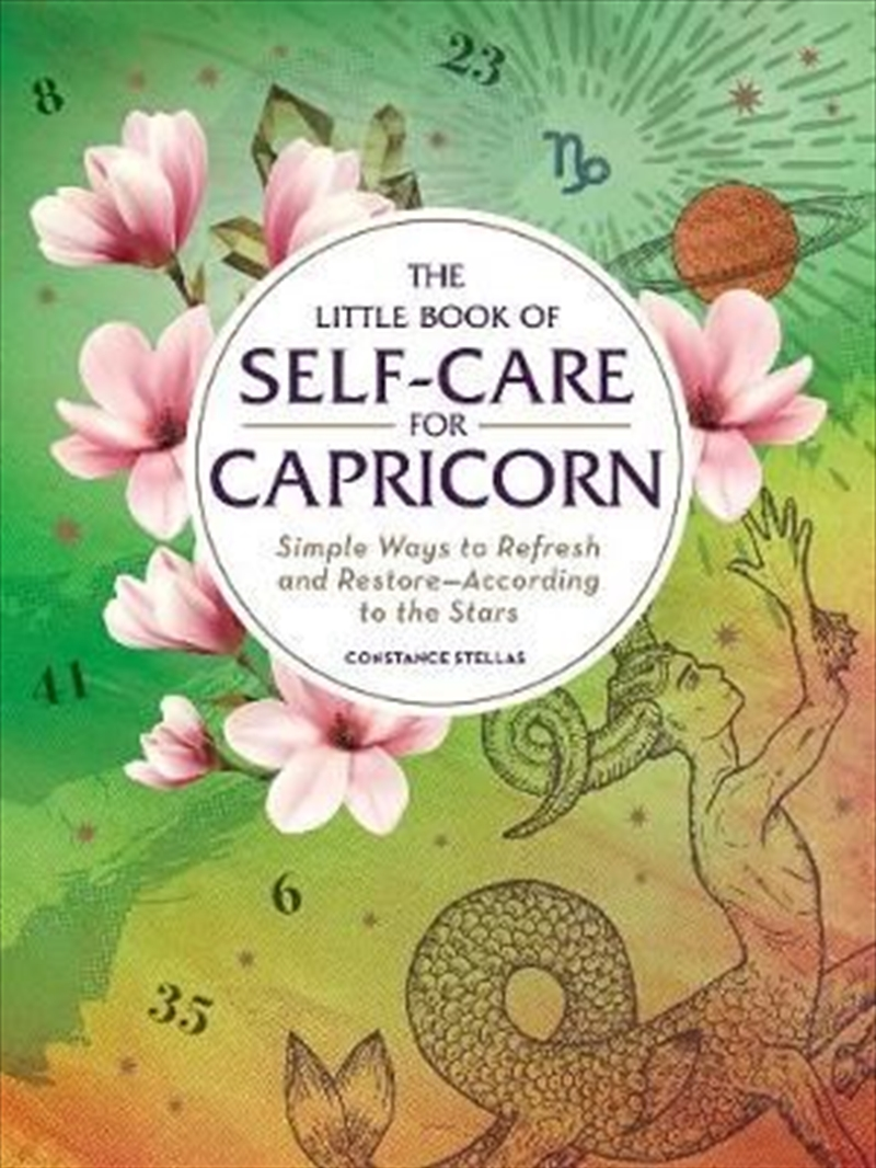 Self Care For Capricorn - Simple Ways to Refresh and Restore-According to the Stars   Hardback Book