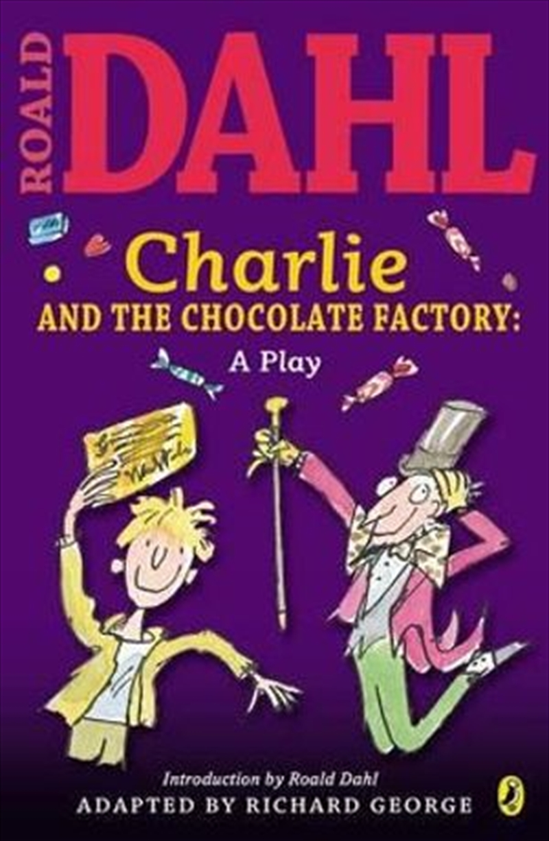 Charlie and the Chocolate Factory- Play Text | Paperback Book