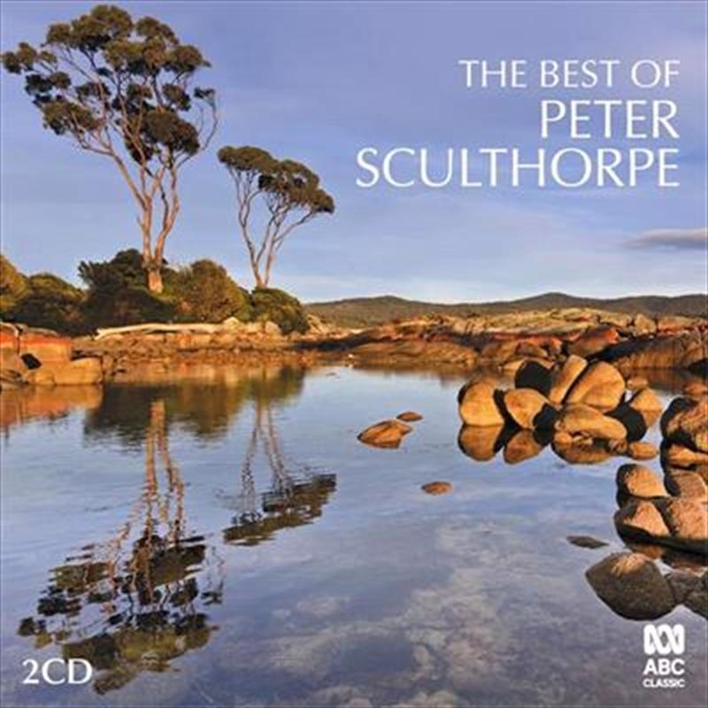 Best Of Peter Sculthorpe | CD