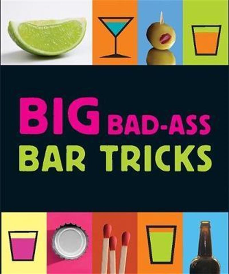 Big Bad Ass Bar Tricks | Merchandise