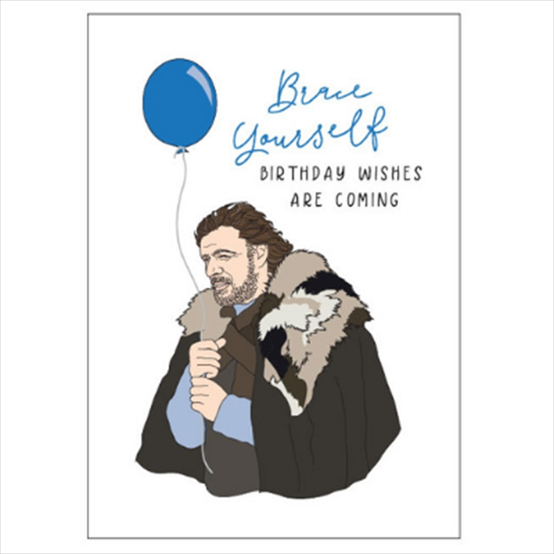 Birthday Card - Brace Yourself | Merchandise