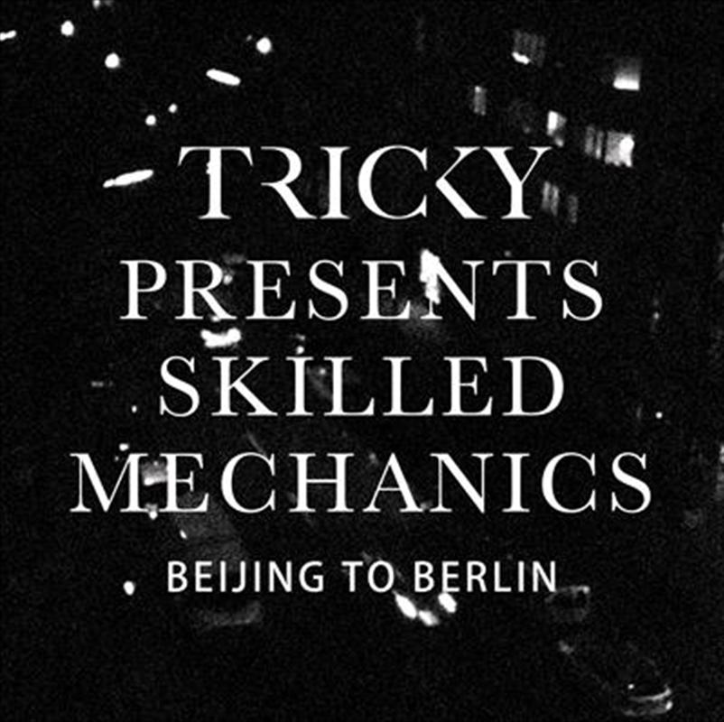 Presents Skilled Mechanics   Vinyl