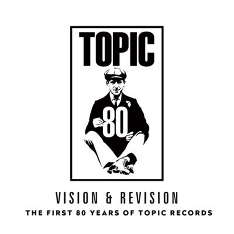 Vision & Revision - The First 80 Years Of Topic Records | Vinyl