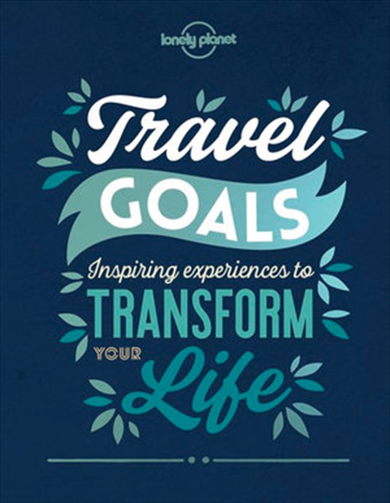 Lonely Planet - Travel Goals | Hardback Book