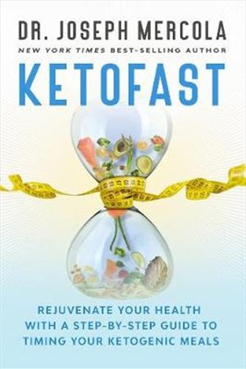 Ketofast - Rejuvenate your health with a step-by-step guide to timing your ketogenic meals | Paperback Book