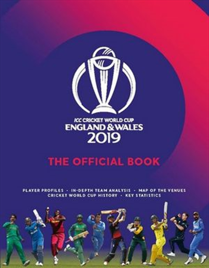 ICC Cricket World Cup England 2019: The Official Book | Paperback Book