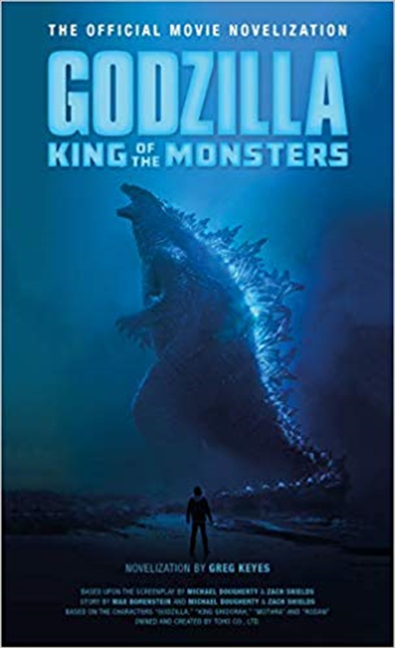 Godzilla: King of the Monsters : The Official Movie Novelization | Paperback Book