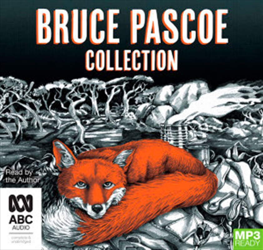 Bruce Pascoe Collection | Audio Book