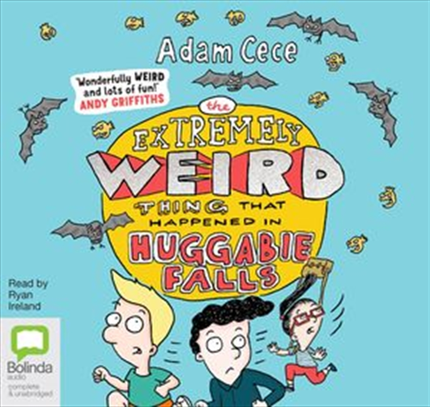 Extremely Weird Thing That Happened In Huggabie Falls : Huggabie Falls Trilogy (Book 1) | Audio Book