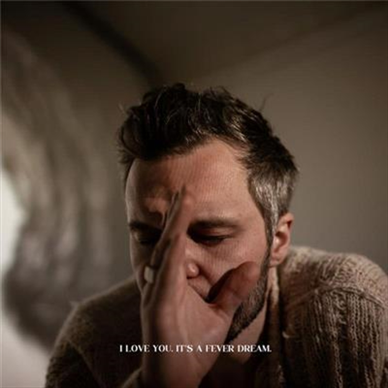 I Love You Its A Fever Dream | CD