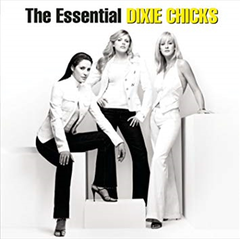 Essential Dixie Chicks - Gold Series | CD