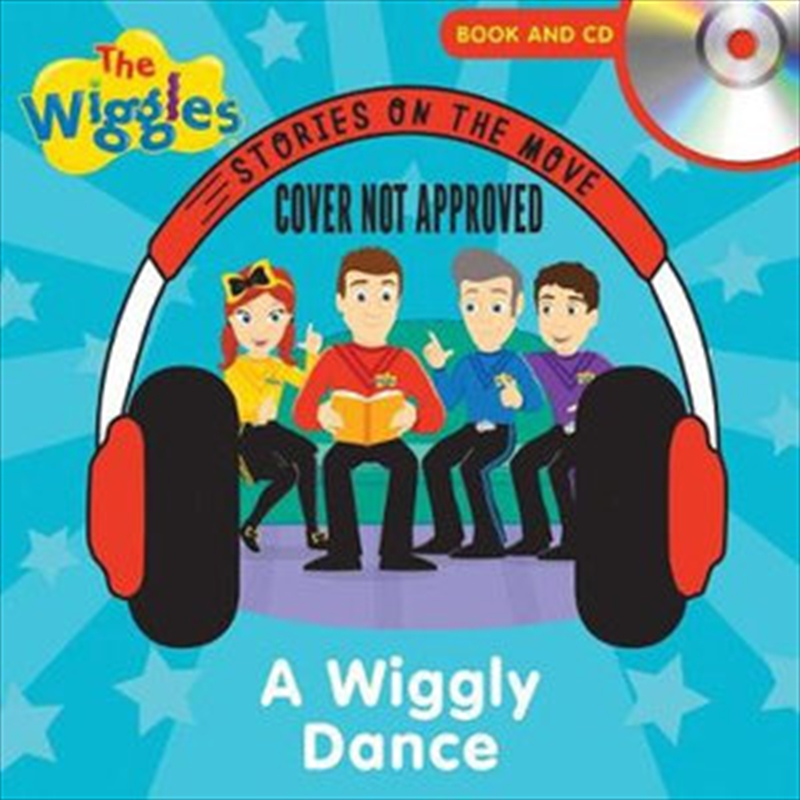 Stories on the Move: The Wiggles:  A Wiggly Dance Book | Paperback Book