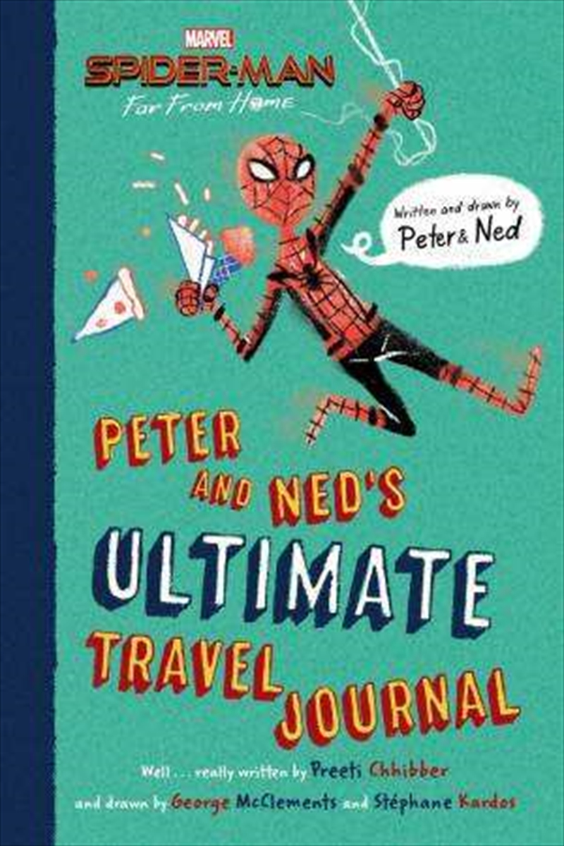 Peter Parker and Ned's Ultimate Travel Journal   Paperback Book