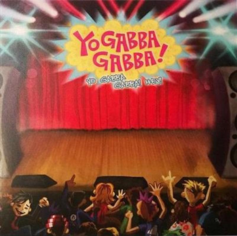 Yo Gabba Gabba Hey | Vinyl