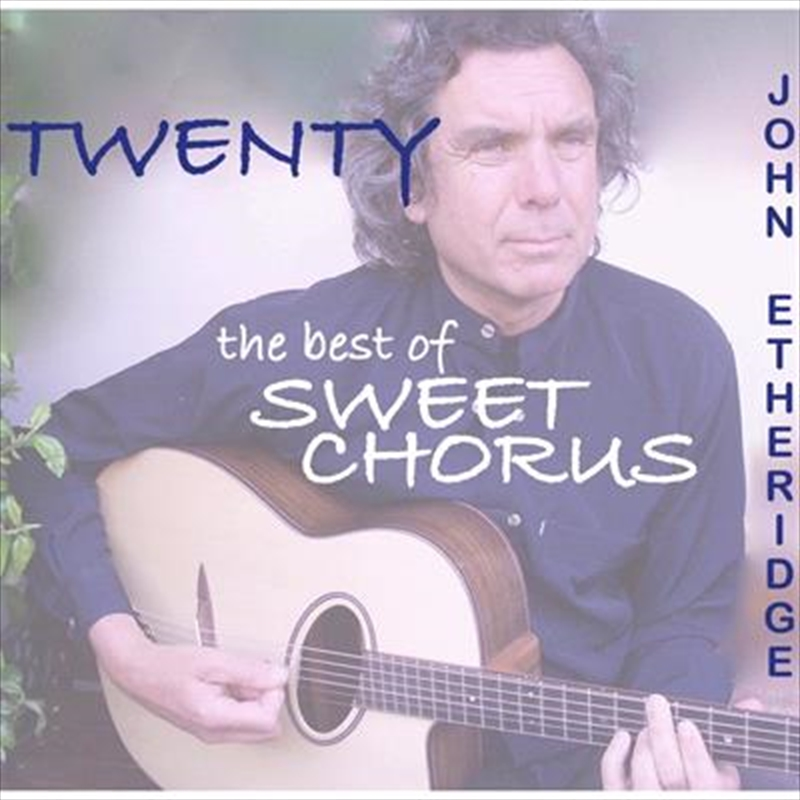 Twenty - Best Of Sweet Chorus | CD