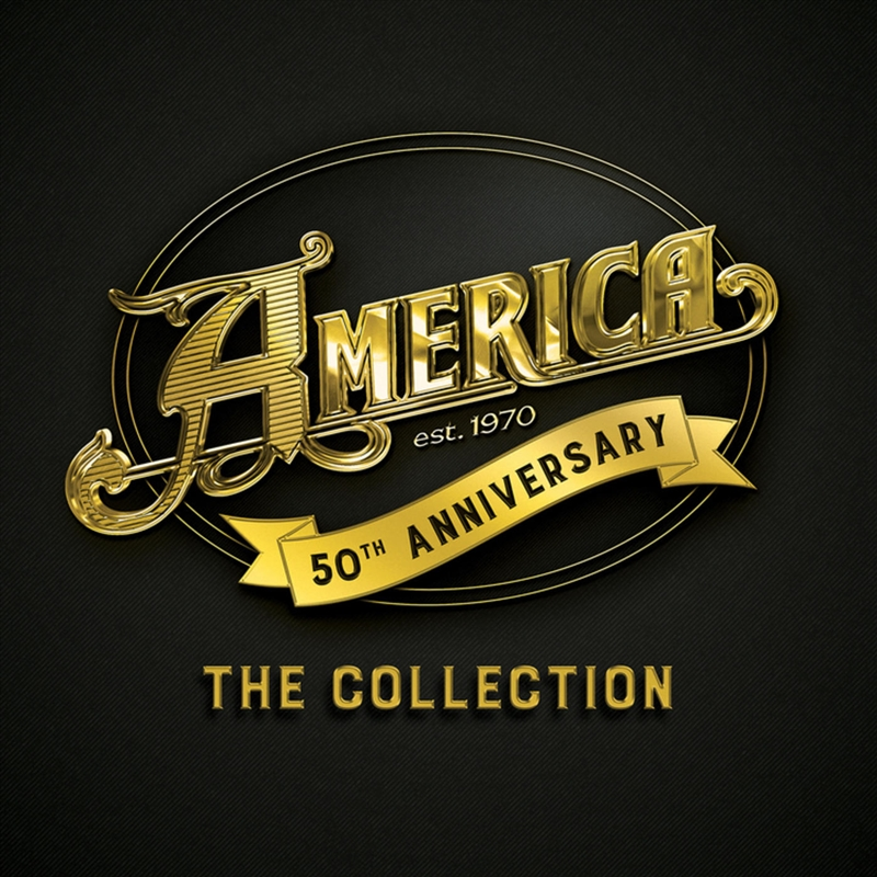 America - 50th Anniversary - The Collection | CD