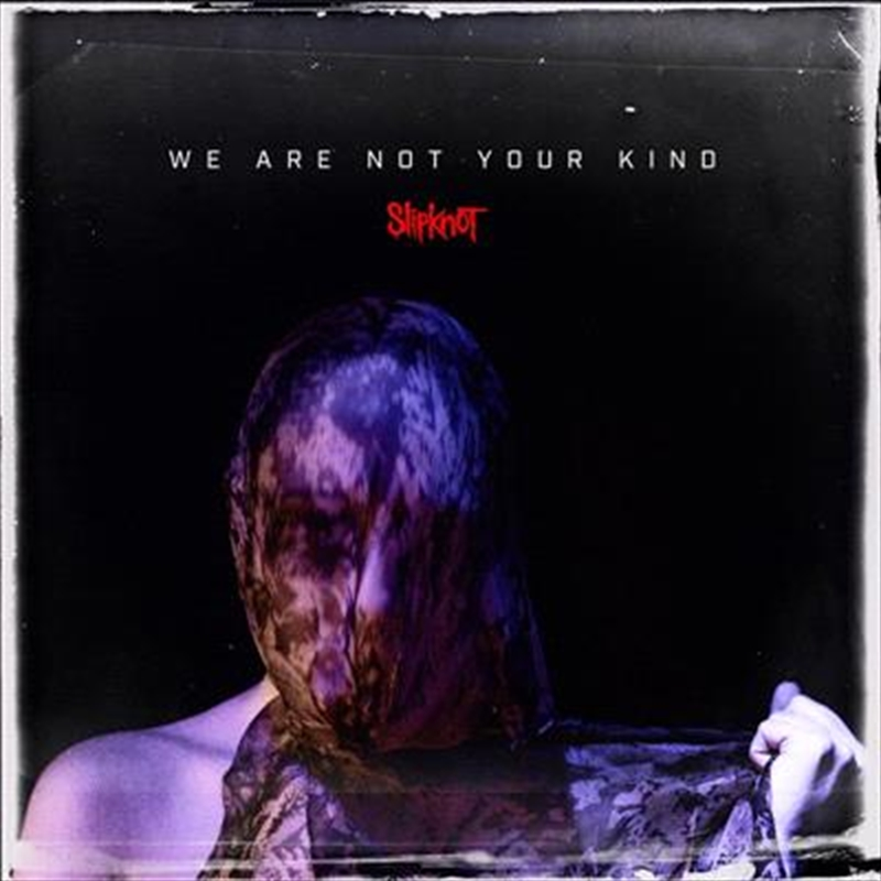 We Are Not Your Kind | CD