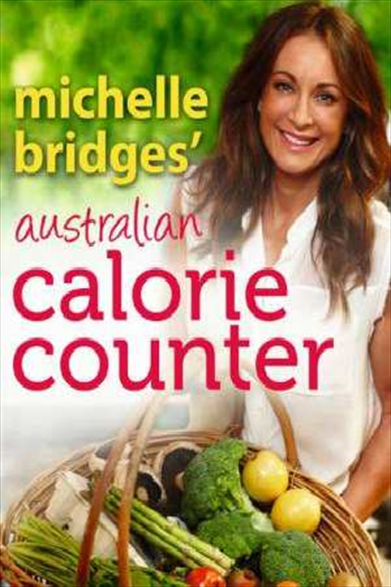 Michelle Bridges' Australian Calorie Counter | Paperback Book