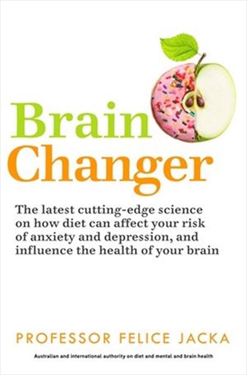 Brain Changer: Good Mental Health Diet | Paperback Book