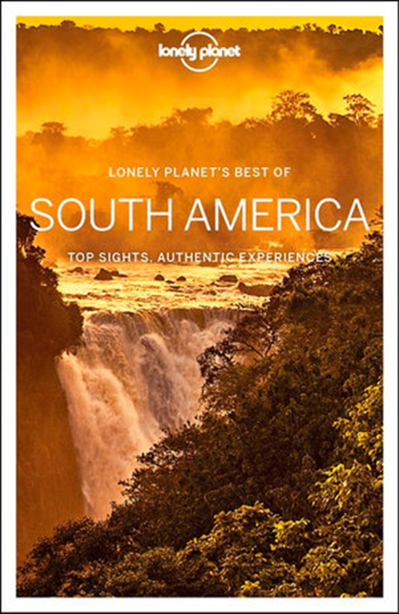 Lonely Planet Best of South America Travel Guide | Paperback Book