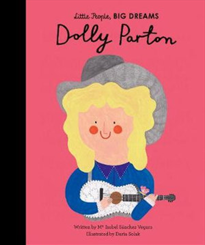 Dolly Parton (Little People, Big Dreams) | Hardback Book