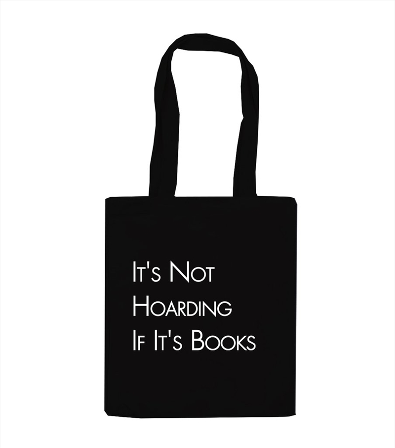 Its Not Hoarding Tote Bag | Apparel