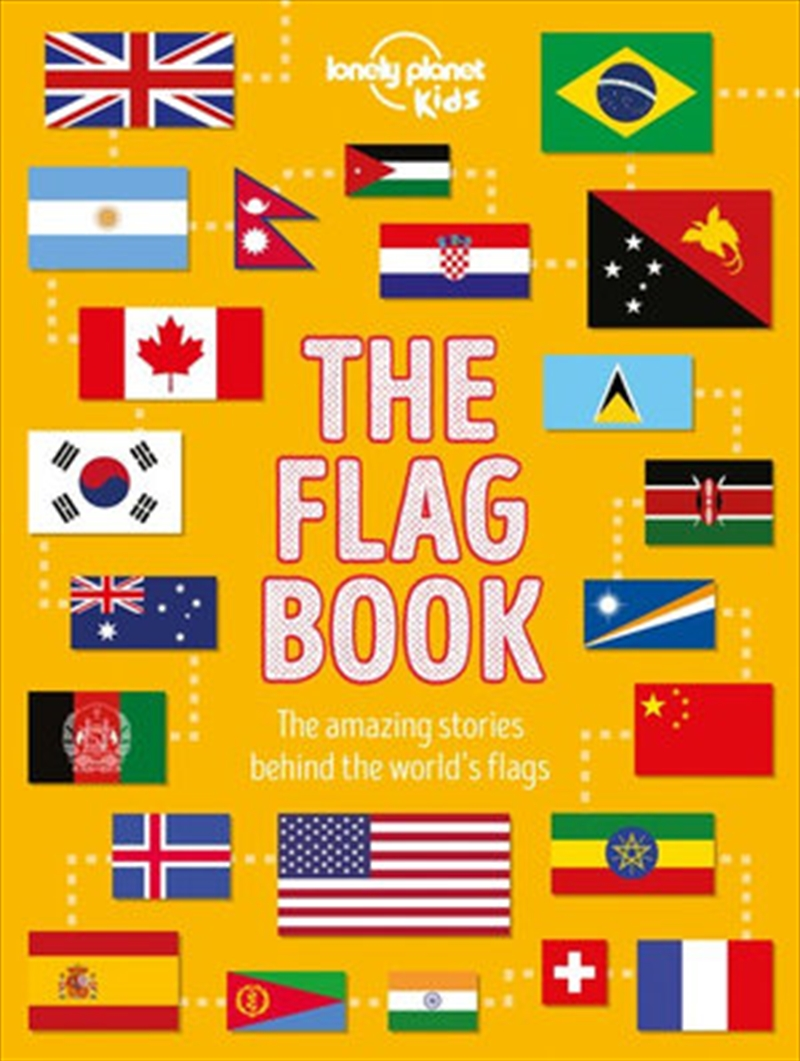 Lonely Planet Kids - The Flag Book | Hardback Book