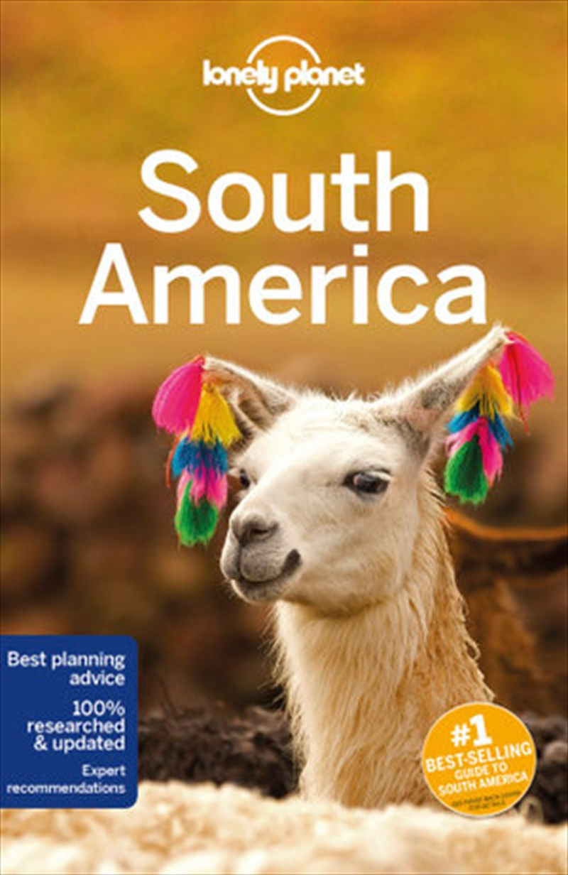 Lonely Planet Travel Guide : 14th Edition South America | Paperback Book