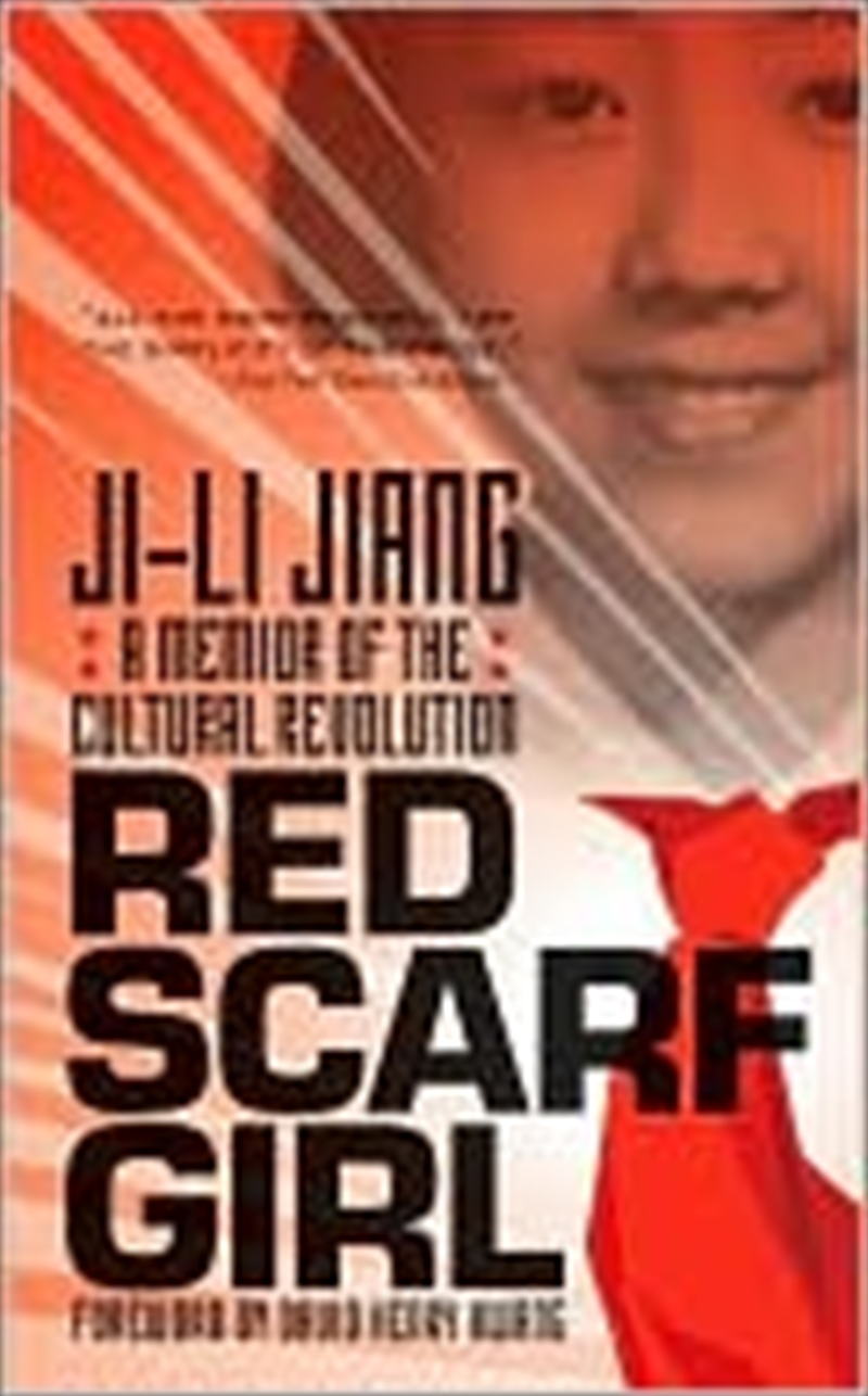 Red Scarf Girl: A Memoir Of The Cultural Revolution   Paperback Book