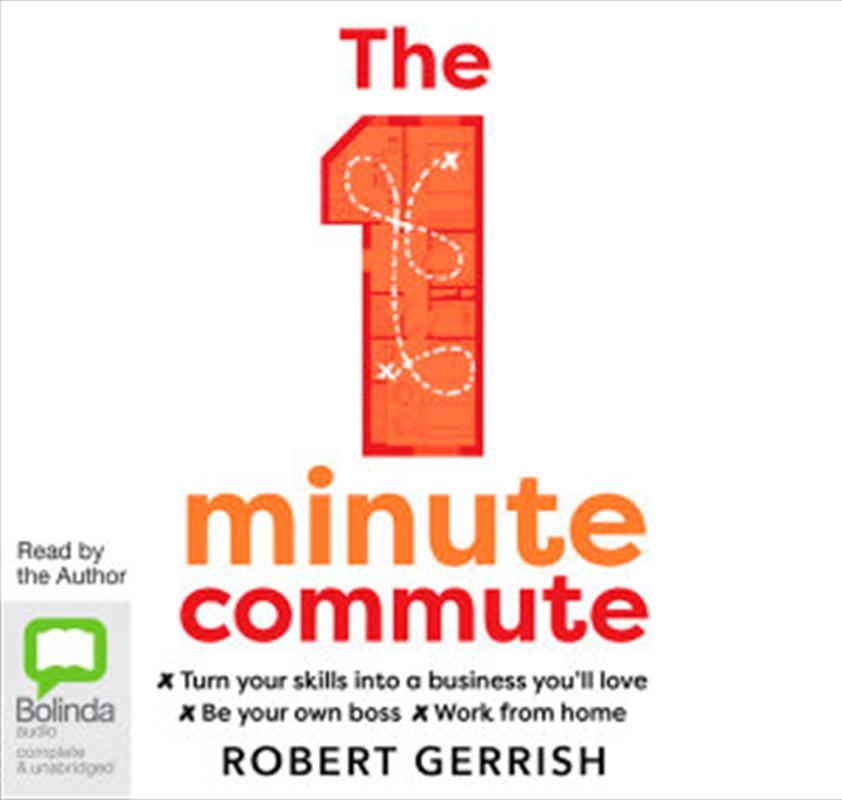 1 Minute Commute, The   Audio Book