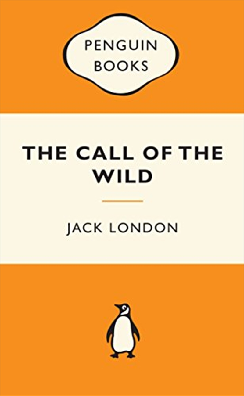 Call Of The Wild: Popular Penguins, The   Paperback Book