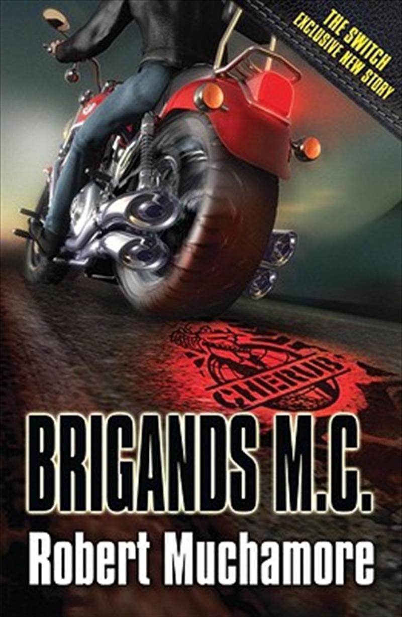 CHERUB: Brigands M.C. | Paperback Book