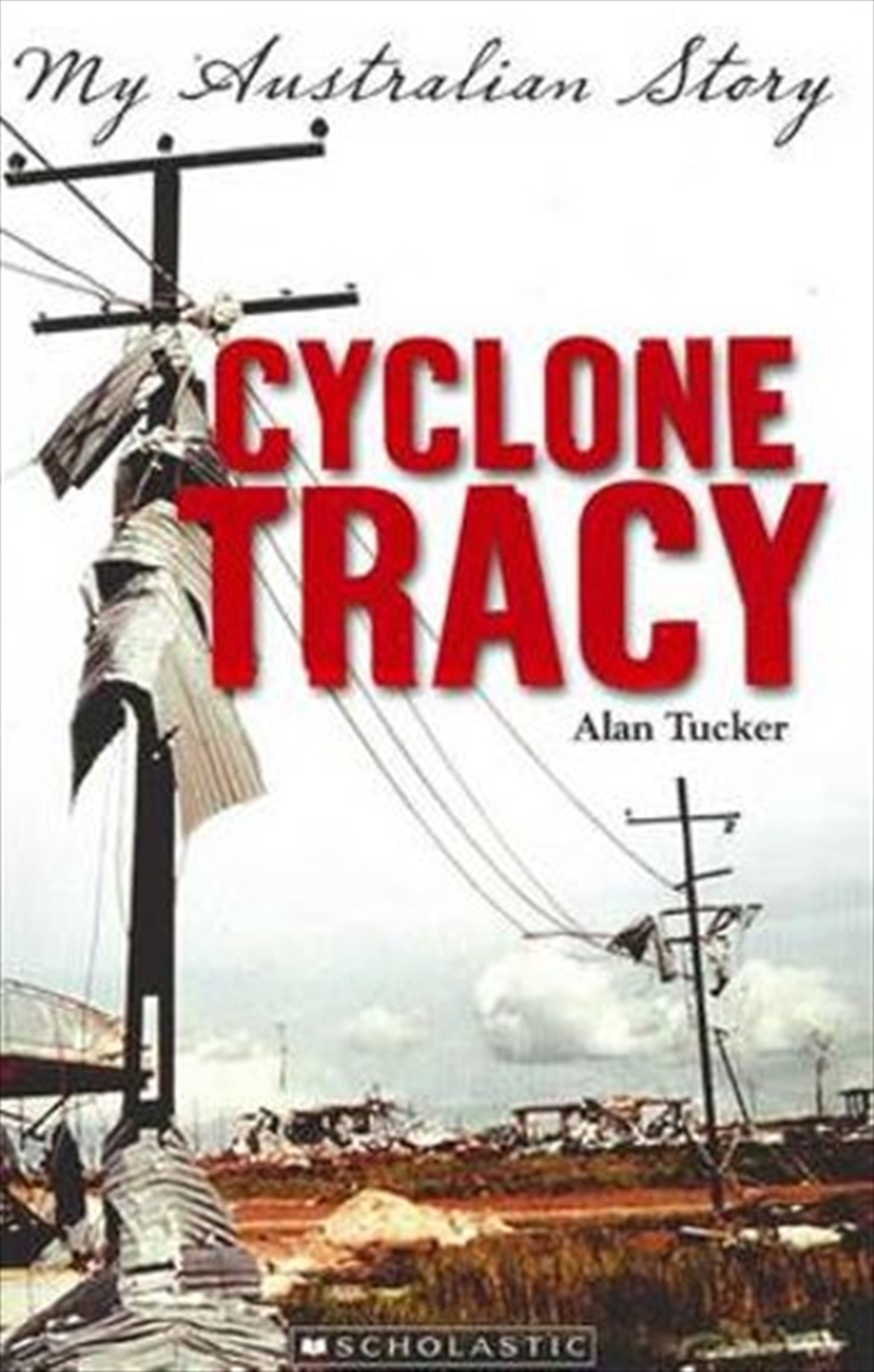 Cyclone Tracy: My Australian Story | Paperback Book