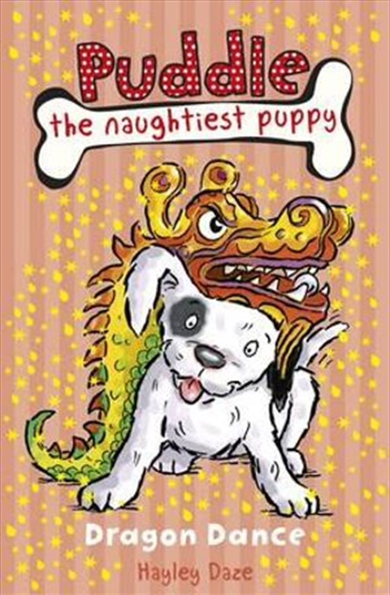 Dragon Dance - Puddle the Naughtiest Puppy : Book 5 | Paperback Book