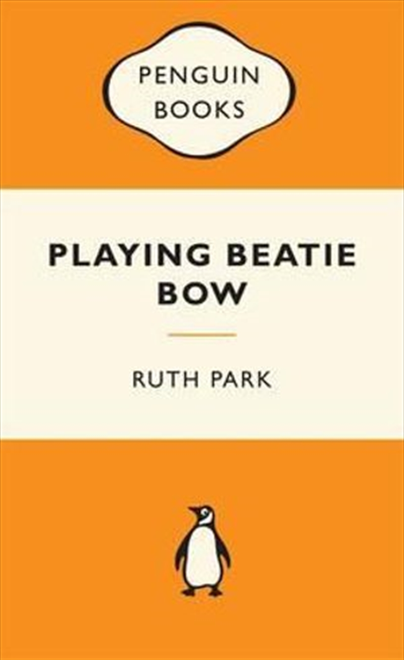 Playing Beatie Bow: Popular Penguins   Paperback Book