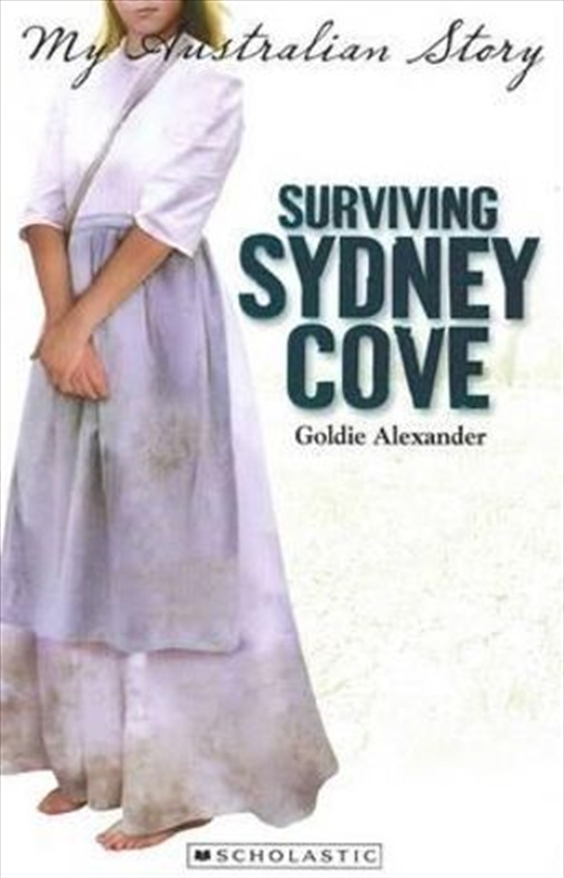 My Australian Story: Surviving Sydney Cove | Paperback Book